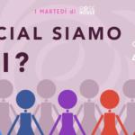 I martedì di Rose Rosse: I social siamo noi?